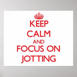 Keep Calm and focus on Jotting Print