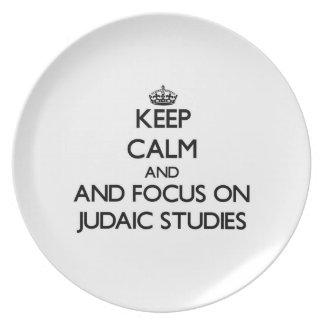Keep calm and focus on Judaic Studies Dinner Plate