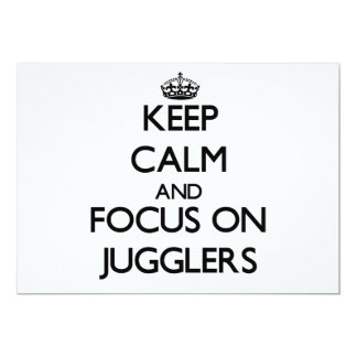 Keep Calm and focus on Jugglers 5x7 Paper Invitation Card