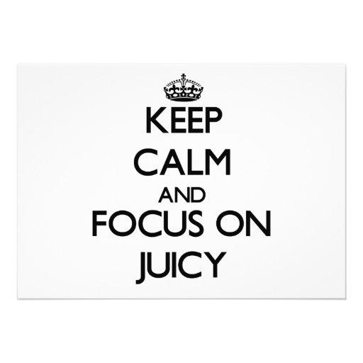 Keep Calm and focus on Juicy Custom Invite