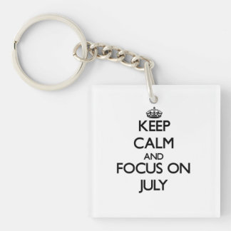 Keep Calm and focus on July Square Acrylic Keychain