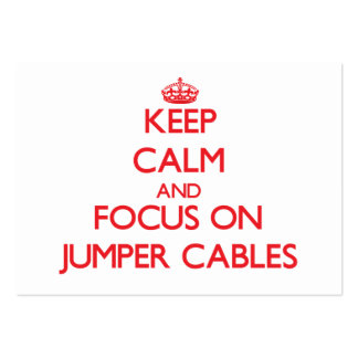 Keep Calm and focus on Jumper Cables Business Card