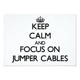 Keep Calm and focus on Jumper Cables Custom Invite