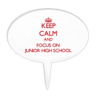 Keep Calm and focus on Junior High School Cake Pick
