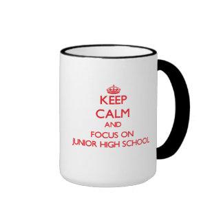 Keep Calm and focus on Junior High School Ringer Coffee Mug