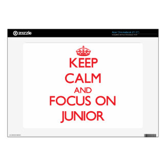 Keep Calm and focus on Junior Decal For Acer Chromebook