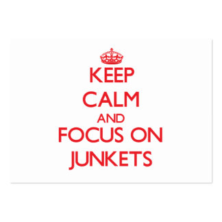 Keep Calm and focus on Junkets Business Card