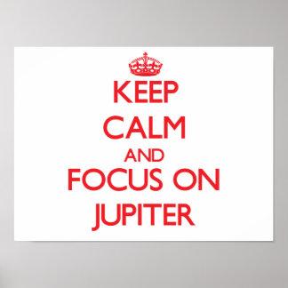 Keep Calm and focus on Jupiter Print