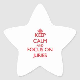 Keep Calm and focus on Juries Stickers