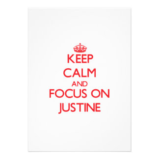 Keep Calm and focus on Justine Announcements