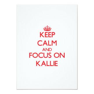 Keep Calm and focus on Kallie 5x7 Paper Invitation Card