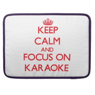 Keep Calm and focus on Karaoke Sleeves For MacBooks