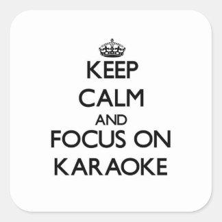 Keep Calm and focus on Karaoke Sticker