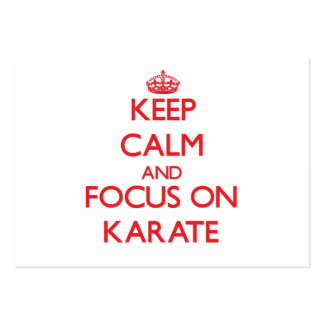 Keep Calm and focus on Karate Business Cards