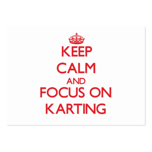 Keep calm and focus on Karting Business Card