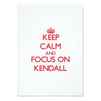 Keep Calm and focus on Kendall Custom Invitation
