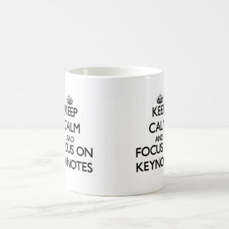 Keep Calm and focus on Keynotes Classic White Coffee Mug