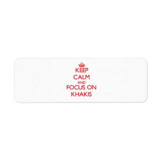 Keep Calm and focus on Khakis Return Address Label