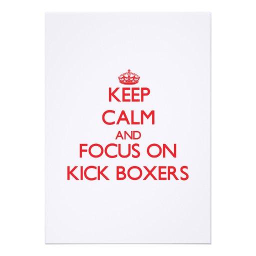Keep Calm and focus on Kick Boxers Custom Invitation