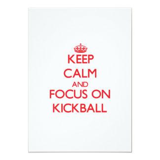 Keep Calm and focus on Kickball 5x7 Paper Invitation Card