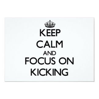 Keep Calm and focus on Kicking Custom Invites