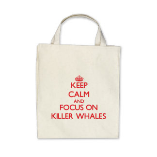 Keep calm and focus on Killer Whales Bag