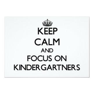Keep Calm and focus on Kindergartners Custom Invitation