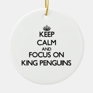 Keep calm and focus on King Penguins Christmas Tree Ornament