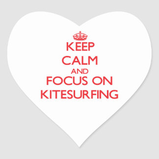 Keep calm and focus on Kitesurfing Heart Stickers