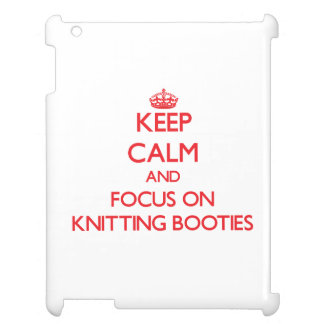 Keep Calm and focus on Knitting Booties Case For The iPad