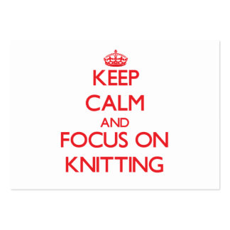 Keep calm and focus on Knitting Large Business Cards (Pack Of 100)