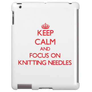Keep Calm and focus on Knitting Needles