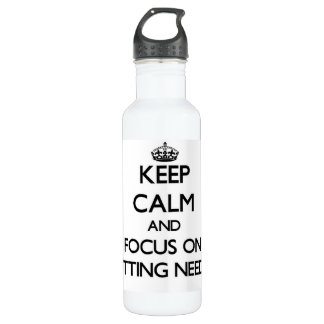 Keep Calm and focus on Knitting Needles 24oz Water Bottle