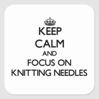 Keep Calm and focus on Knitting Needles Stickers