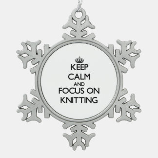 Keep Calm and focus on Knitting Snowflake Pewter Christmas Ornament