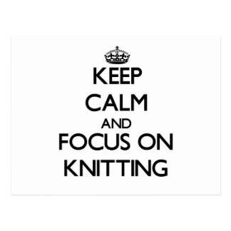 Keep Calm and focus on Knitting Postcards