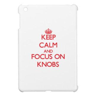 Keep Calm and focus on Knobs iPad Mini Cases