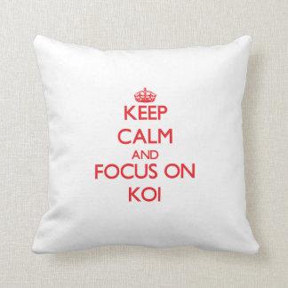Keep calm and focus on Koi Throw Pillow