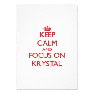 Keep Calm and focus on Krystal Custom Invite