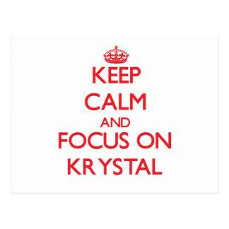 Keep Calm and focus on Krystal Post Cards