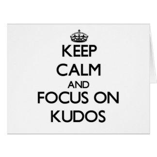 Keep Calm and focus on Kudos Card