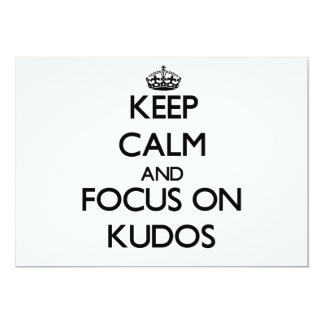 Keep Calm and focus on Kudos Announcement