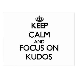 Keep Calm and focus on Kudos Postcard