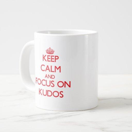 Keep Calm and focus on Kudos Extra Large Mug
