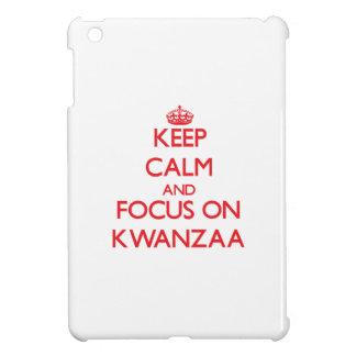 Keep Calm and focus on Kwanzaa iPad Mini Cases