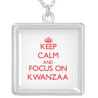 Keep Calm and focus on Kwanzaa Necklace