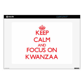 """Keep Calm and focus on Kwanzaa Skin For 15"""" Laptop"""