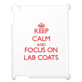 Keep Calm and focus on Lab Coats Cover For The iPad 2 3 4