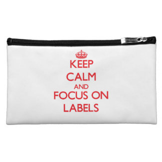 Keep Calm and focus on Labels Makeup Bags