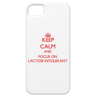 Keep Calm and focus on Lactose Intolerant iPhone 5/5S Covers
